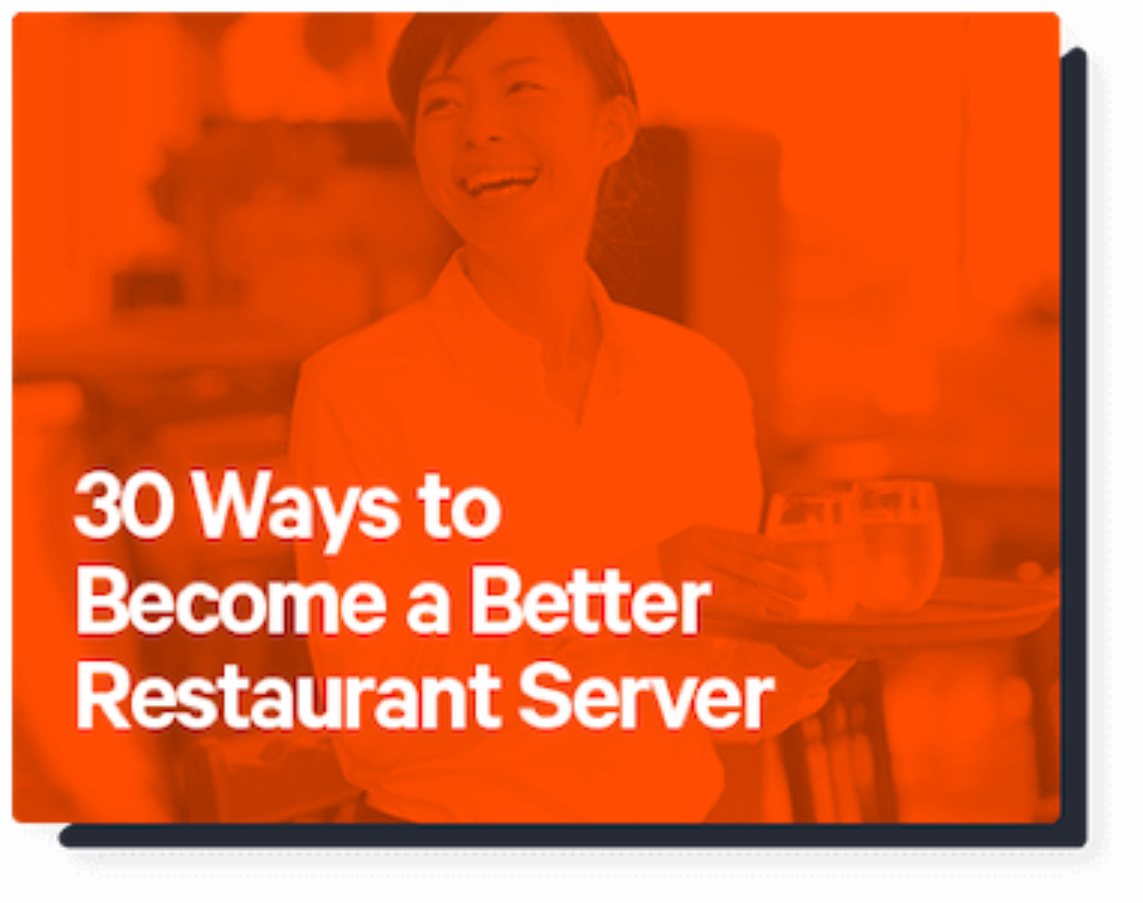 30 ways to become a better server