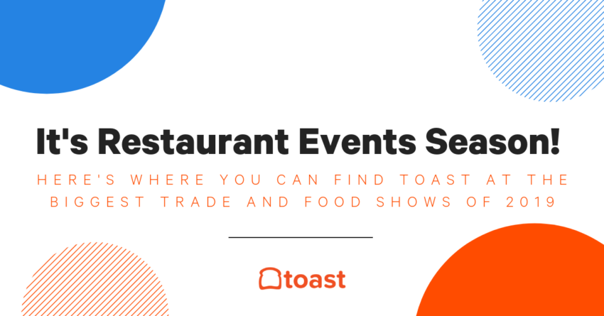 The 2019 Restaurant Events, Trade Shows, and Food Shows to