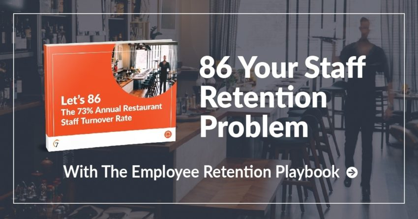 Let's 86 The 75% Annual Restaurant Staff Turnover Rate