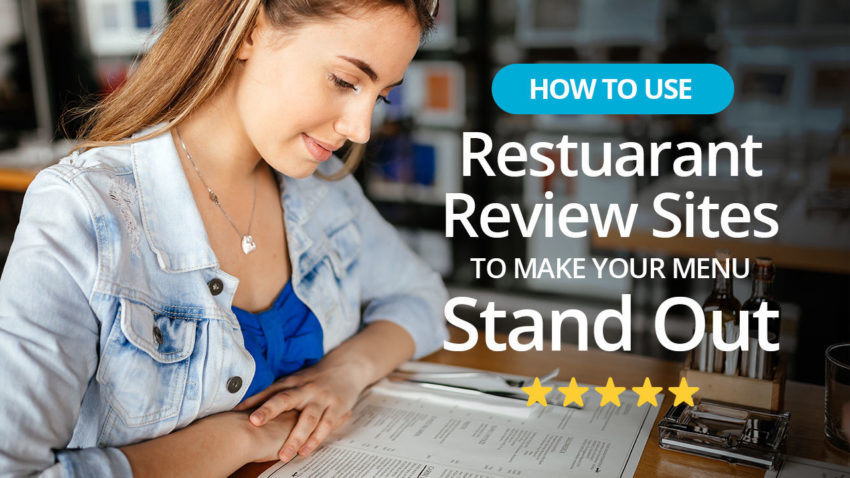 How To Use Online Reviews To Make Your Menu Standout