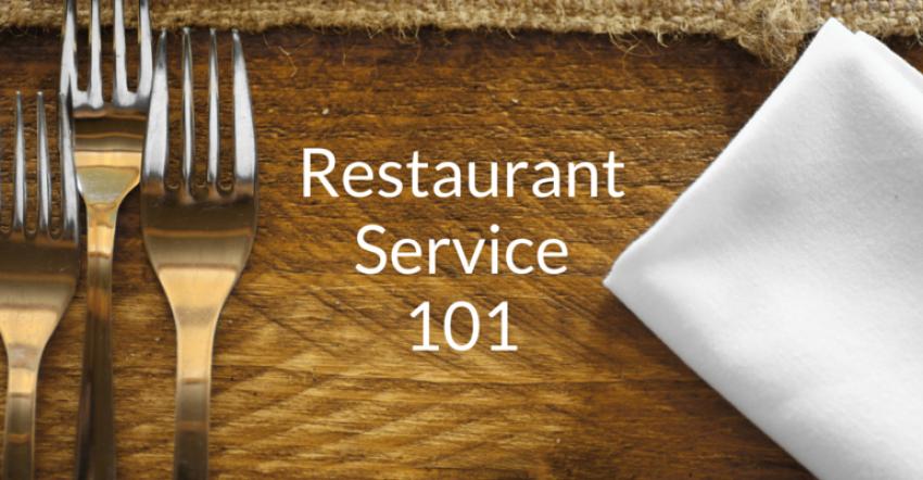 Quality Restaurant Service 101