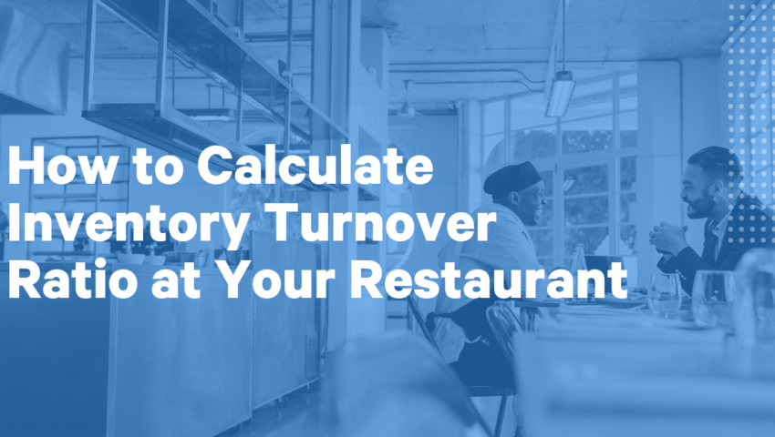 How To Calculate Inventory Turnover Ratio