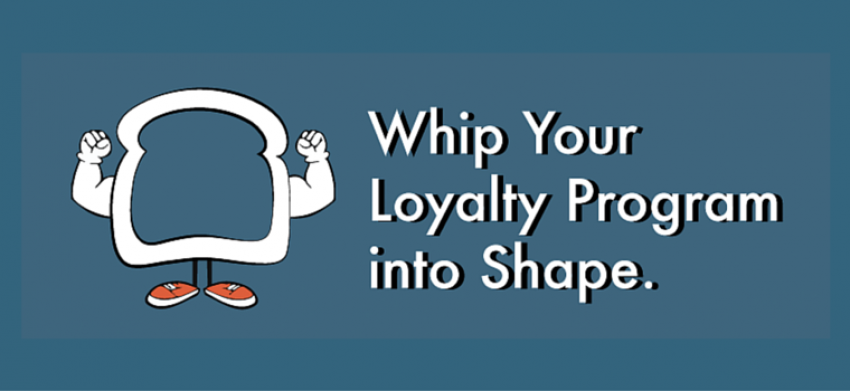 Whip Your Restaurant Loyalty Program Into Shape